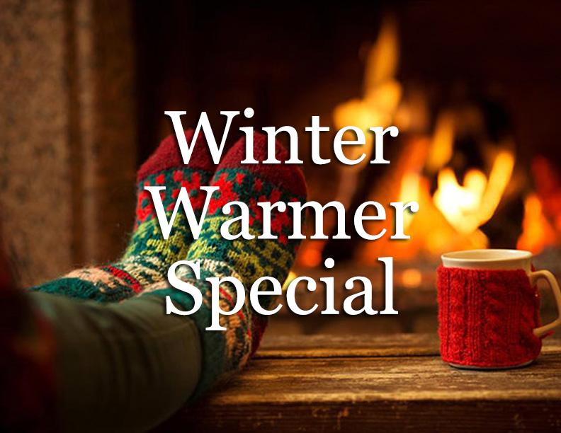 Winter Warmer Special